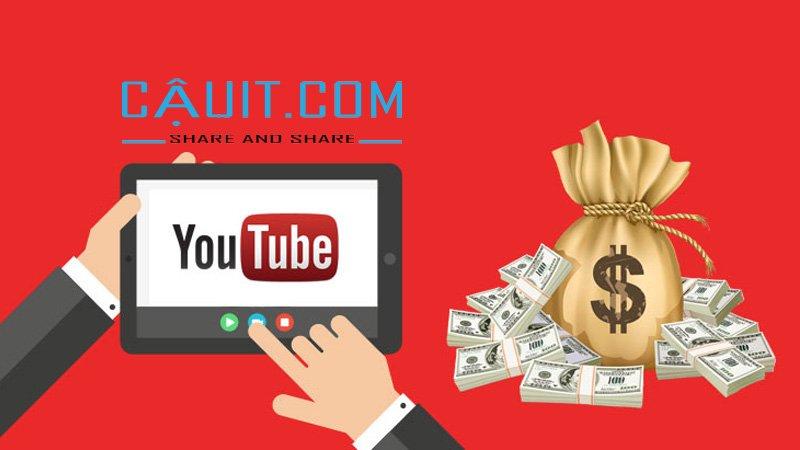 cách kiếm tiền từ Youtube